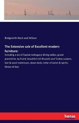 The Extensive Sale of Excellent Modern Furniture (Paperback)