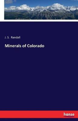 Minerals of Colorado (Paperback)