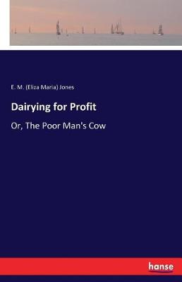 Dairying for Profit (Paperback)