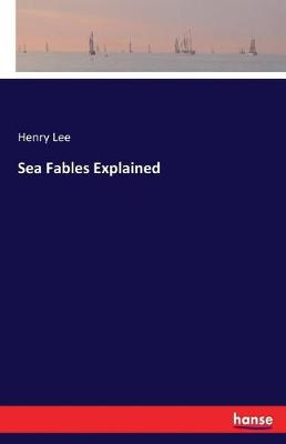 Sea Fables Explained (Paperback)
