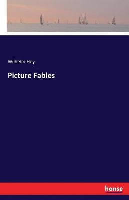 Picture Fables (Paperback)