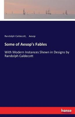 Some of Aesop's Fables (Paperback)