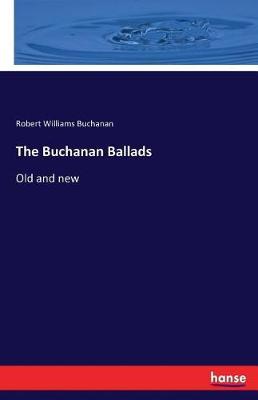 The Buchanan Ballads (Paperback)