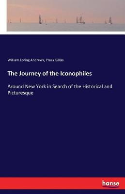 The Journey of the Iconophiles (Paperback)