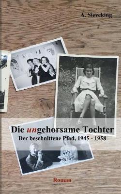 Die (Un)Gehorsame Tochter 3 (Paperback)