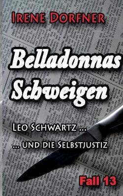 Belladonnas Schweigen (Paperback)