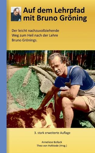 Auf Dem Lehrpfad Mit Bruno Groning (Paperback)