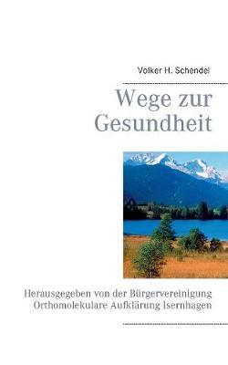 Wege Zur Gesundheit (Paperback)