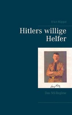 Hitlers Willige Helfer (Paperback)