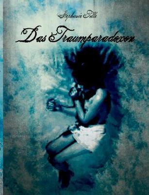 Das Traumparadoxon (Paperback)