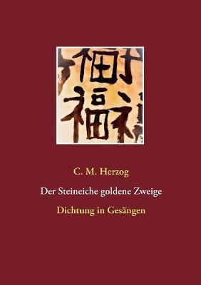 Der Steineiche Goldene Zweige (Paperback)
