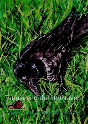 Tanner and the Little Raven (Paperback)