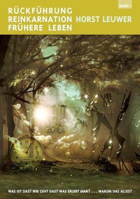 Ruckfuhrungen, Reinkarnation, Fruhere Leben (Paperback)