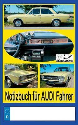 Notizbuch Fur Audi-Fahrer (Paperback)