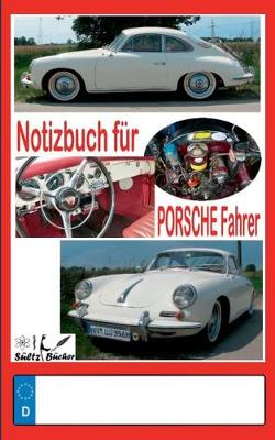 Notizbuch Fur Porsche-Fahrer (Paperback)
