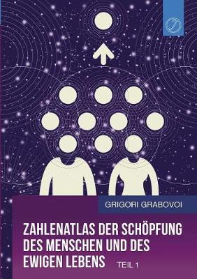 Zahlenatlas Der Schopfung Des Menschen Und Des Ewigen Lebens (Teil 1) (Paperback)