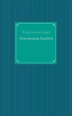Zeilenabstande, Ruckblick (Paperback)