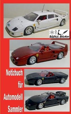 Notizbuch Fur Automodell-Sammler (Paperback)