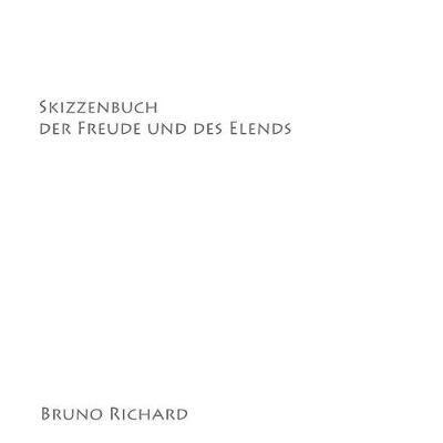 Skizzenbuch Der Freude Und Des Elends (Paperback)