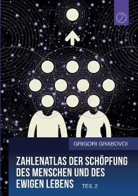 Zahlenatlas Der Schopfung Des Menschen Und Des Ewigen Lebens (Teil 2) (Paperback)