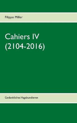 Cahiers IV (Paperback)