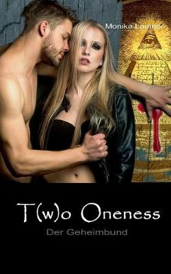 Two Oneness (Paperback)