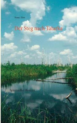 Der Steg Nach Tatarka (Paperback)