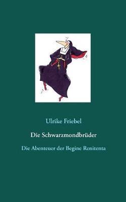 Die Schwarzmondbruder (Paperback)