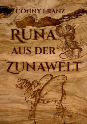 Runa Aus Der Zunawelt (Paperback)