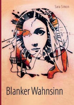 Blanker Wahnsinn (Paperback)