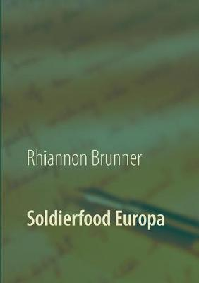 Soldierfood Europa (Paperback)