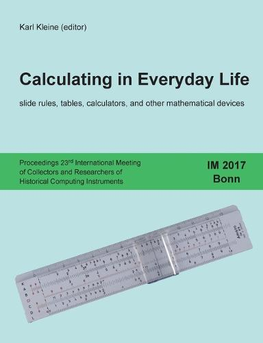 Calculating in Everyday Life (Paperback)
