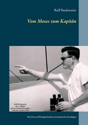 Vom Moses Zum Kapitan (Paperback)