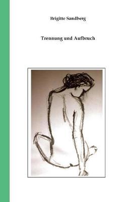 Trennung Und Aufbruch (Paperback)