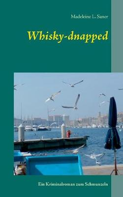 Whisky-Dnapped (Paperback)