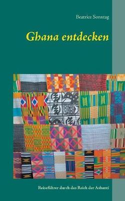 Ghana Entdecken (Paperback)