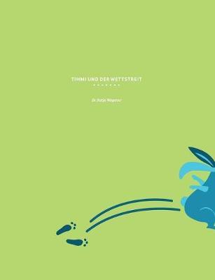 Timmi Und Der Wettstreit (Paperback)
