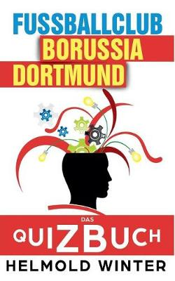 Fussballclub - Borussia Dortmund (Paperback)