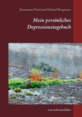 Mein Personliches Depressionstagebuch (Paperback)