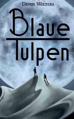 Blaue Tulpen (Paperback)