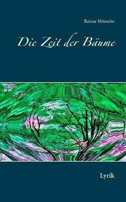 Die Zeit Der Baume (Paperback)