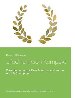 Lifechampion Kompakt (Paperback)
