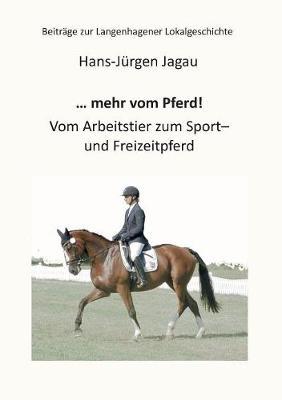 ... Mehr Vom Pferd! (Paperback)