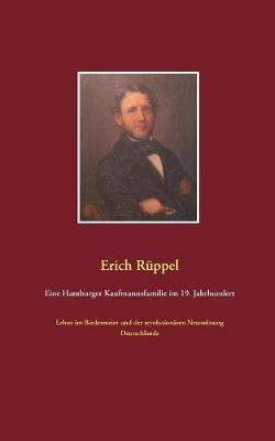 Eine Hamburger Kaufmannsfamilie im 19. Jahrhundert (Paperback)
