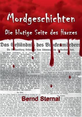 Mordgeschichten: Die blutige Seite des Harzes (Paperback)