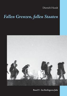 Fallen Grenzen, Fallen Staaten (Paperback)