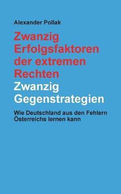 Zwanzig Erfolgsfaktoren Der Extremen Rechten: Zwanzig Gegenstrategien (Paperback)