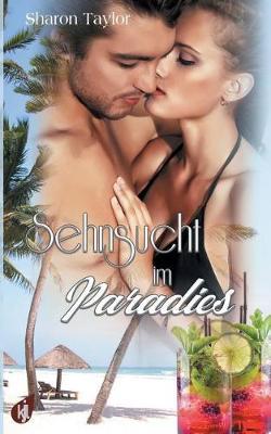 Sehnsucht Im Paradies (Paperback)