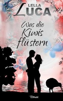 Was Die Kiwis Flustern (Paperback)