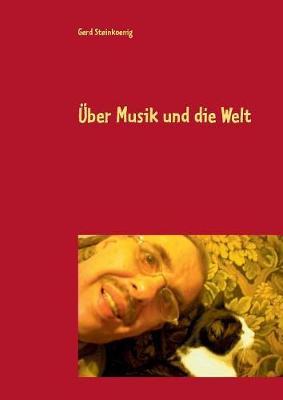 Uber Musik Und Die Welt (Paperback)